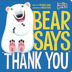 Children's Books about Gratitude and Thankfulness - Bear Says Thank You