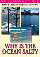 Physical Geography II: Why Is the Ocean Salty [DVD] [Import]