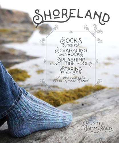 Shoreland: Socks Suitable for Scrabbling Over Rocks, Splashing Through Tide Pools Staring at the Sea or Whatever Else Tickles Your Fancy