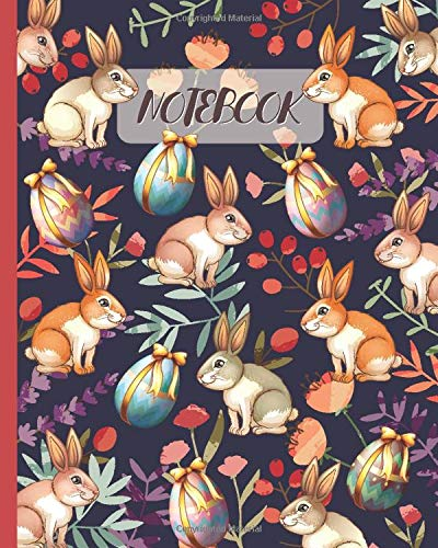 Notebook: Cute Rabbits & Easter Eggs - Lined Notebook, Diary, Track, Log & Journal - Gift Idea for Rabbit Lovers (8