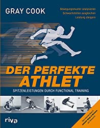 Functional Training - Der perfekte Athlet von Gray Cook