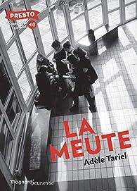 La meute par Adèle Tariel
