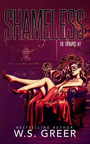 Shameless (The Therapist #2) by [WS Greer]