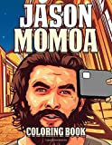 Jason Momoa Coloring Book: A Coloring Book for Adults