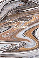 Daily Nutrition Logbook: Simple Daily Food Journal, Food tracker book, Health record keeper.