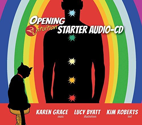 Opening 2 Intuition Starter Audio-CD: A Guided Journey into Psychic Development