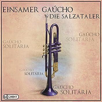 Einsamer Gaucho (Gaucho solitaria)