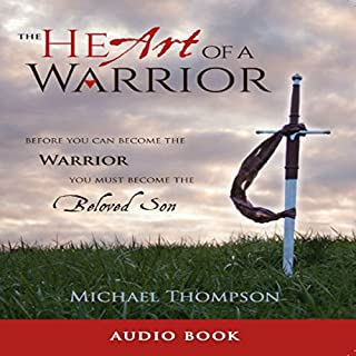 The Heart of a Warrior audiobook cover art