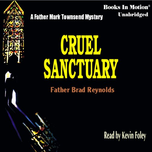 Cruel Sanctuary audiobook cover art