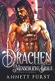 Des Drachen menschliche Braut: Ein dunkler Alien Liebesroman (Entführt von Drachenkriegern 1)