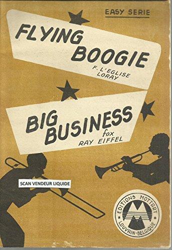 Flying Boogie, F.L\'eglise, Loray / Big Business, Ray Eiffel