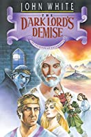 The Dark Lord's Demise (Archives of Anthropos)