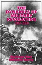 The Dynamics of Military Revolution, 1300–2050 PDF
