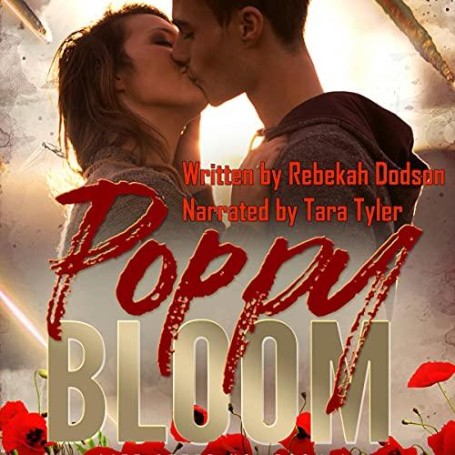 Poppy Bloom Audiobook By Rebekah Dodson cover art