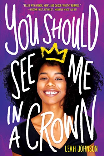 You Should See Me in a Crown by [Leah Johnson]