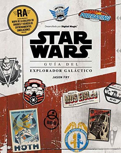 Star Wars. Guía del explorador galáctico: Libro con realidad aumentada