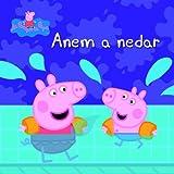Anem a nedar (Un conte de La Porqueta Pepa) (Catalan Edition)