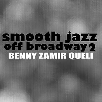Smooth Jazz Off Broadway 2