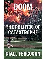 Doom: The Politics of Catastrophe