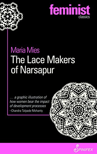 The Lace Makers of Narsapur (Spinifex Feminist Classics)