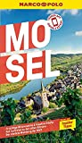 MARCO POLO Reiseführer Mosel: Reisen mit Insider-Tipps. Inkl. kostenloser Touren-App