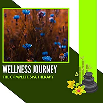 Wellness Journey - The Complete Spa Therapy