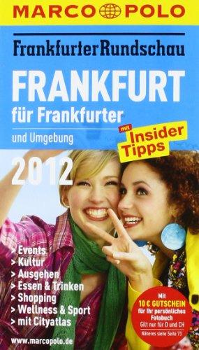 Image of MARCO POLO Stadtführer Frankfurt für Frankfurter 2012