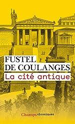 La cité antique de Numa Fustel de Coulanges