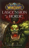World of warcraft - L'ascension de la horde - Panini - 20/08/2014