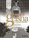 Geisha ou le jeu du shamisen, Tomes 1 et 2 :...