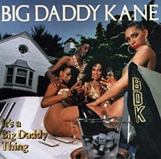 It's a Big Daddy Thing by Big Daddy Kane (1989-05-03)