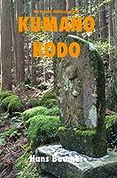 The Traveller Series Kumano Kodo