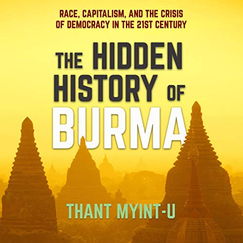 The Hidden History of Burma  By  cover art