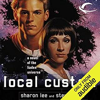 Local Custom     Liaden Universe Space Regencies, Book 1              By:                                                                                                                                 Sharon Lee,                                                                                        Steve Miller                               Narrated by:                                                                                                                                 Bernadette Dunne                      Length: 11 hrs and 27 mins     9 ratings     Overall 4.8