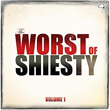 The Worst of Shiesty, Vol. 1