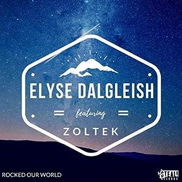 Rocked Our World (feat. Zoltek)