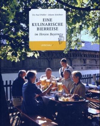 Eine kulinarische Bierreise im Herzen Bayerns