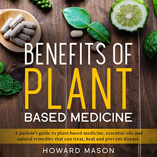 Page de couverture de Benefits of Plant-Based Medicine