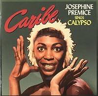 Caribe + Calypso + 2 bonus tracks by Josephine Premice