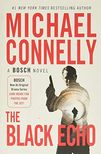 The Black Echo (A Harry Bosch Novel, 1)