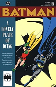 Batman: A Lonely Place of Dying - Book #51 of the Modern Batman