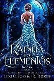 Rainha dos Elementos: Livro Um