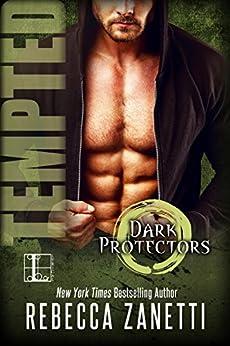 Tempted (Dark Protectors) by [Rebecca Zanetti]