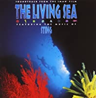 The Living Sea: Soundtrack From The IMAX Film (1995-05-23)