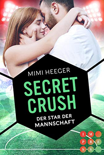Secret Crush. Der Star der Mannschaft (Secret-Reihe): Sports Romance
