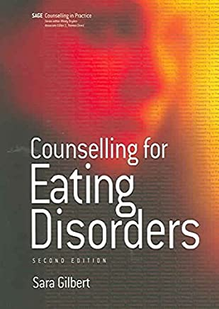 [(Counselling for Eating Disorders)] [By (author) Sara Gilbert] published on (July, 2005)