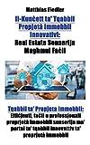 Il-Kunċett ta' Tqabbil Propjetà Immobbli Innovativi: Real Estate Senserija Magħmul Faċli: Tqabbil ta' Propjeta Immobbli: ... ta' proprjetà immobbli (Maltese Edition)