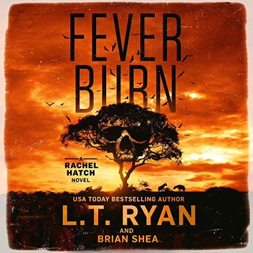 Fever Burn Audiobook By L.T. Ryan, Brian Shea cover art
