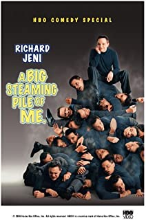 Richard Jeni: A Big Steaming Pile Of Me