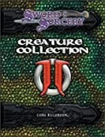 Creature Collection 2: Dark Menagerie Core Rulebook (Sword and Sorcery)